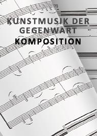 Kunstmusik der Gegenwart Komposition